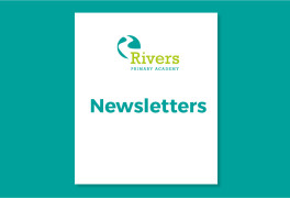 rivers primary academy newsletters